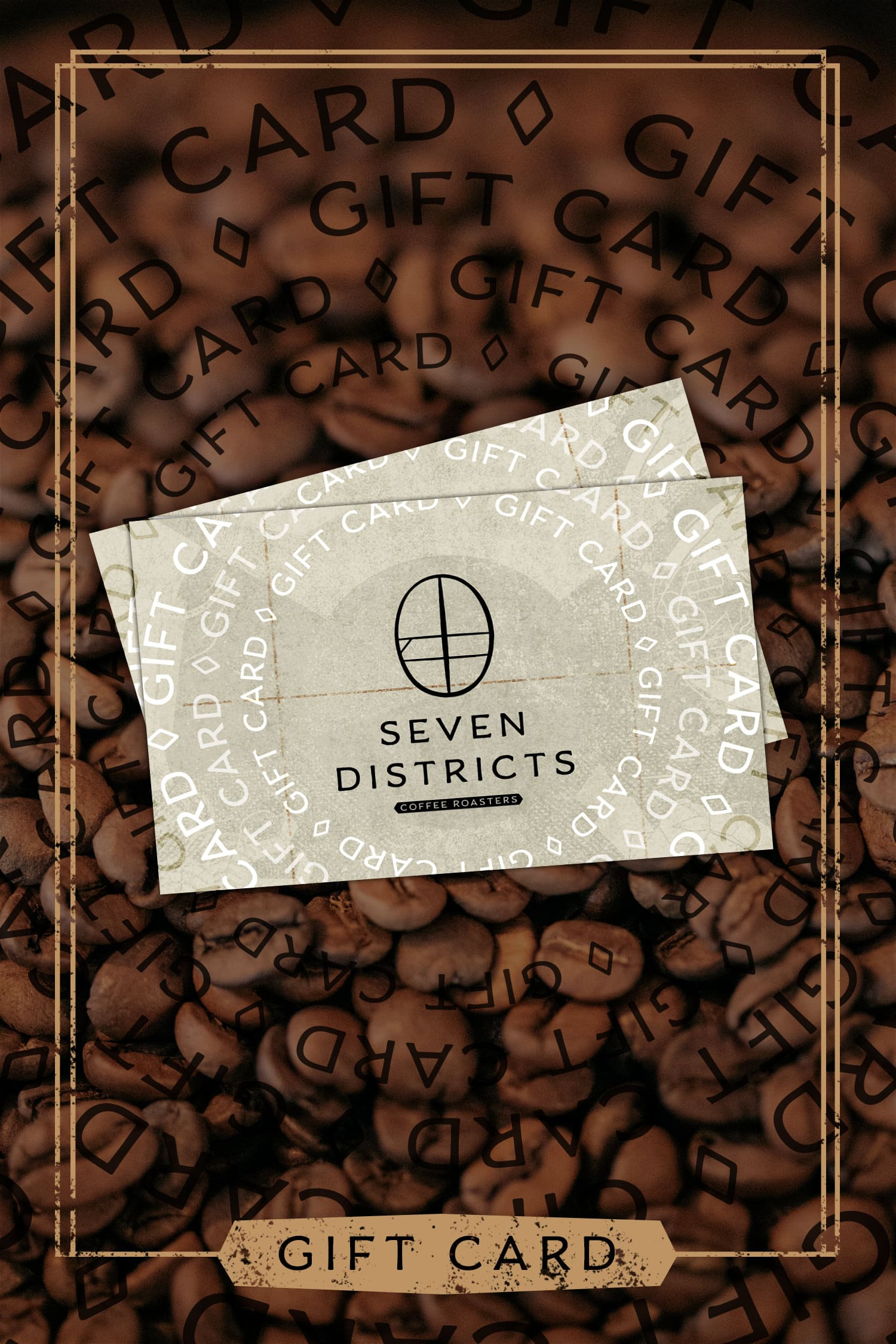 Seven Districts Coffee - Gift Card